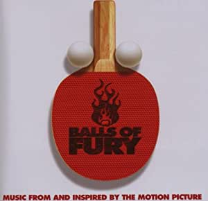Balls of Fury: Music From and Inspired by the Motion Picture