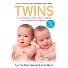 Twins: A Practical Guide to Parenting Multiples from Conception to Preschool