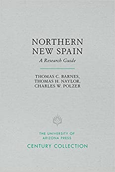 Descargar Northern New Spain: A Research Guide Epub