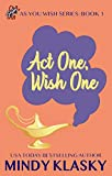 Act One, Wish One (As You Wish Series Book 1)