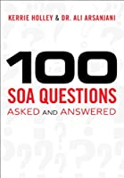 100 SOA Questions: Asked and Answered