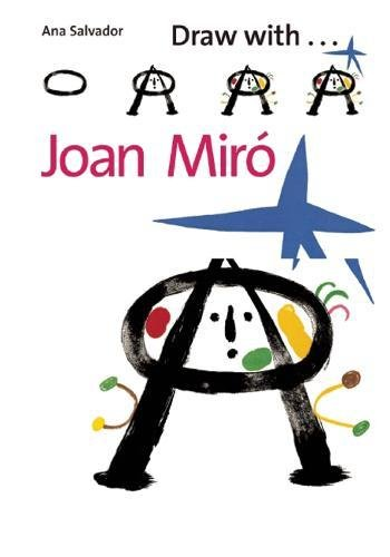 Read Online Draw with Joan Miró ebook