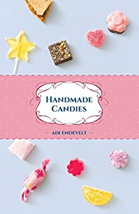 Handmade Candies by Adi Endevelt ebook deal