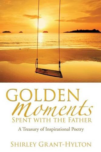 Golden Moments Spent with the Father PDF