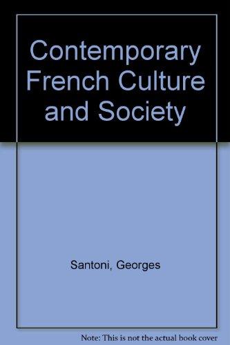 Societe Et Culture De LA France Contemporaine/Contemporary French Culture and Society