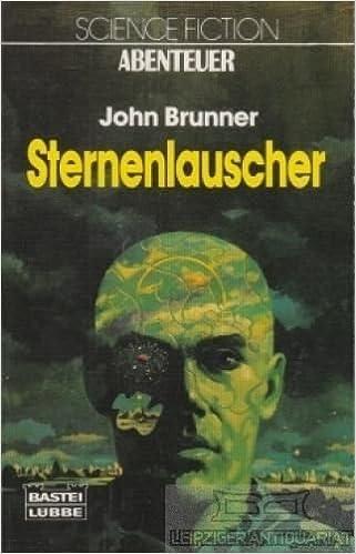 John Brunner - Sternenlauscher