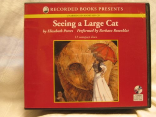 Seeing a Large Cat (The Amelia Peabody series, Book 9)