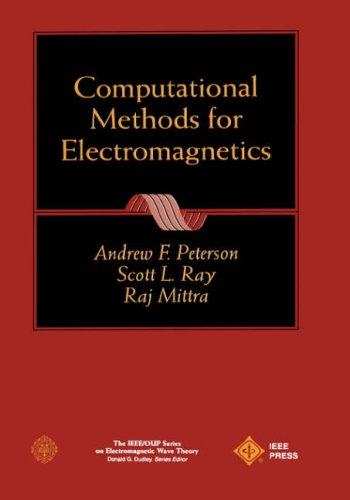 Computational Methods for Electromagnetics (IEEE Press Series on Electromagnetic Wave Theory)