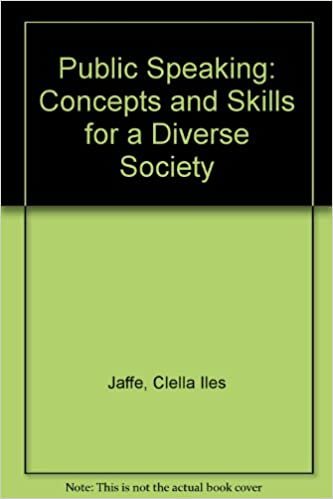 Amazon Public Speaking Concepts And Skills For A Diverse Society 9780534529949 Clella Iles Jaffe Books