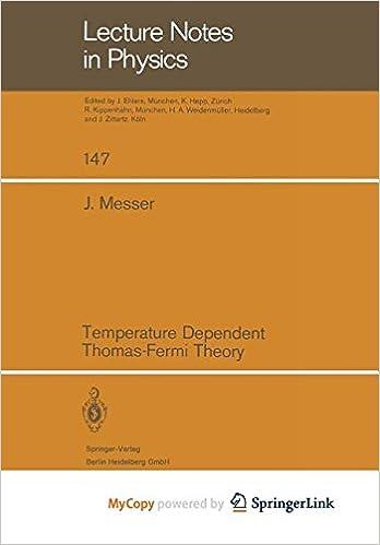 Temperature Dependent Thomas Fermi Theory J Messer 9783662184592