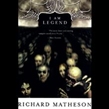 I Am Legend Audiobook by Richard Matheson Narrated by Robertson Dean