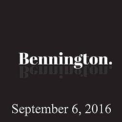 Bennington Archive, September 6, 2016