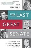 The Last Great Senate, Ira Shapiro, 1610392418
