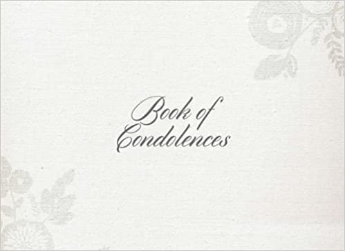 Book Of Condolences: Grey Design ; Message Book ;Keepsake ; Guest Book for Friends & Family to write in, 70 lined pages, 8.25x6in