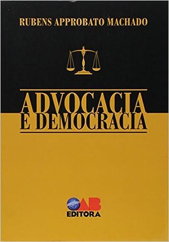 Advocacia E Democracia