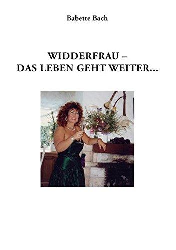 Widderfrau - das Leben geht weiter: Buch II - Tagebücher 1981-2002