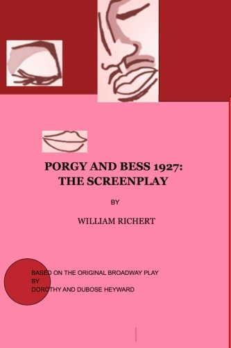 Porgy and Bess 1927: THE SCREENPLAY