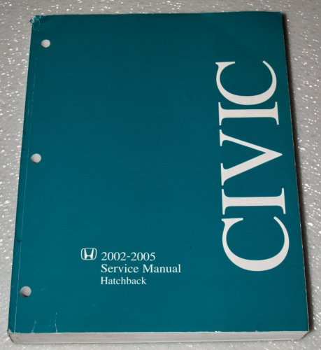 Civic Sir Hatchback - 2002-2005 Honda Civic Hatchback Service Manual (Si, SiR)