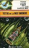 Yétig de la Nef Monde par Jean-Louis Le May
