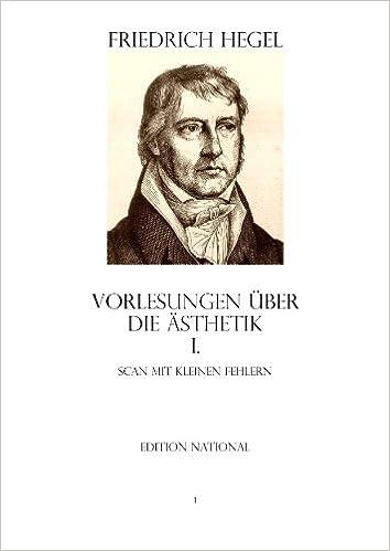 Livres audio à télécharger gratuitement pour AndroidVORLESUNGEN ÜBER DIE ÄSTHETIK I. Scan mit kleinen Fehlern (German Edition) (French Edition) PDB B0055HYTBE