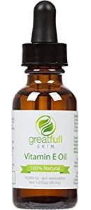 Vitamin E Oil By GreatFull Skin, 100% Natural - Best Way to Treat Dry Skin, Scars, and Stretch Marks - 10000 IU, 1 Ounce