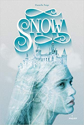 Snow - Tome 1 de Danielle Paige 41rIFdQ-EML._SX335_BO1,204,203,200_