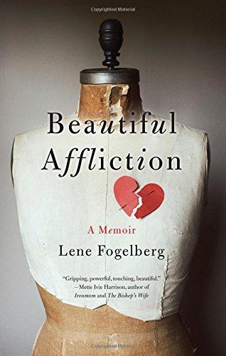 Beautiful Affliction: A Memoir PDF