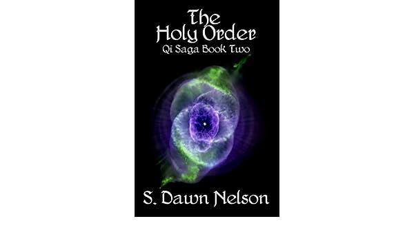 The Holy Order: Qi Saga Book Two