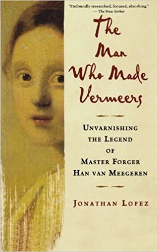 The Man Who Made Vermeers Pa