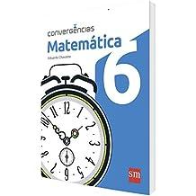 Convergências. Matemática. 6º Ano