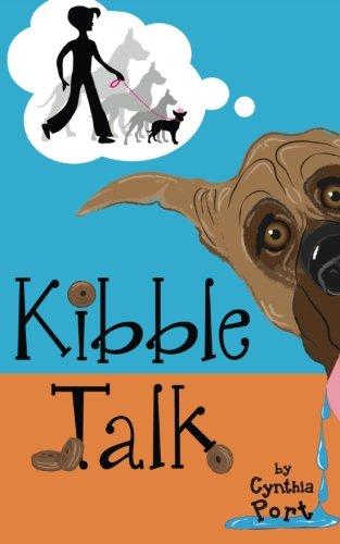 Kibble Talk (Volume 1)