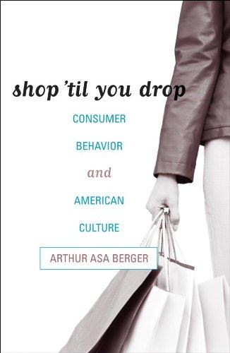 (Shop 'til You Drop: Consumer Behavior and American Culture)