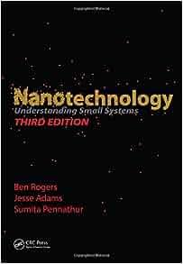 Nanotechnology: Understanding Small Systems, Third Edition (Mechanical