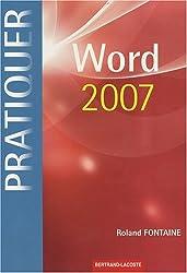 Word 2007 : (Sous Windows XP ou Vista)