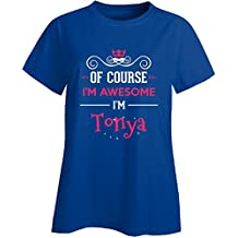 Of Course I'm Awesome I'm Tonya Cool Gift - Ladies T-shirt