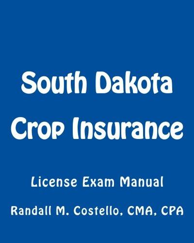 Download South Dakota Crop Insurance: License Exam Manual Pdf