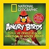 Angry Birds Tuylu ve Ofkeli Kuslar Hakkinda 50 Gercek Hikaye