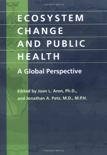 Read Online Ecosystem Change and Public Health: A Global Perspective ebook
