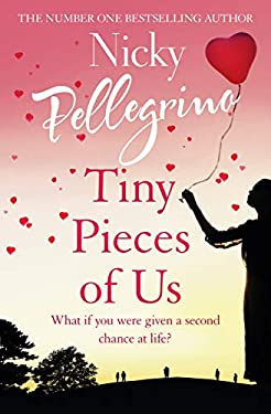 Tiny Pieces of Us: The new emotional and heartwarming page-turner you need to read in 2020!