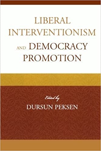 Liberal Interventionism and Democracy Promotion (2013-10-08)