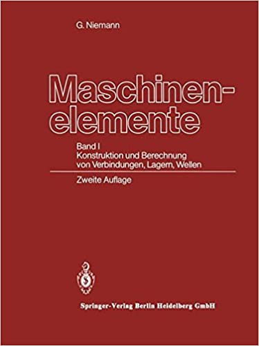 Maschinenelemente Band I Konstruktion Und Berechnung Von