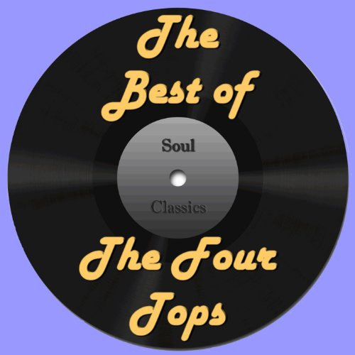 The Best of the Four Tops - Tops Best Four