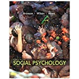 Social Psychology, Elliot Aronson and Timothy D. Wilson, 0205797148