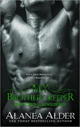 My Brother's Keeper: Volume 5 (Bewitched and Bewildered)