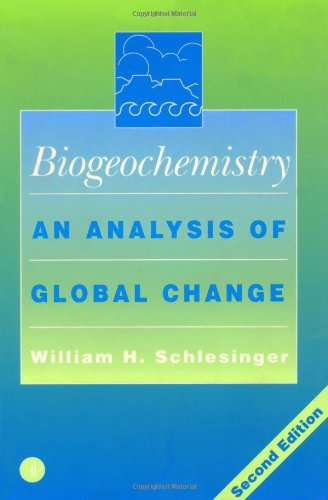 Biogeochemistry, Second Edition: An Analysis of Global Change