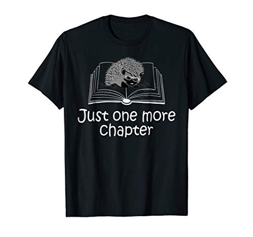 Just-One More Chapter Tshirt Cute Book Lovers Gifts Shirt from Book Lovers Shirts For Men Women Kids