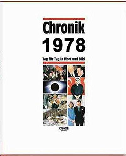 Chronik, Chronik 1978 (Chronik / Bibliothek des 20. Jahrhunderts. Tag für Tag in Wort und Bild)