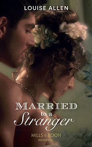 Married to a Stranger (Mills & Boon Historical) (Danger & Desire ...