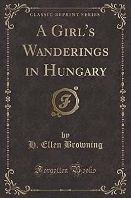 A Girl's Wanderings In Hungary