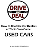 Drive the Deal! How to Buy Used Cars